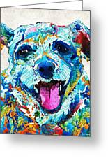 Colorful Dog Art - Smile - By Sharon Cummings Greeting Card
