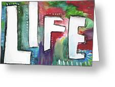 Colorful Life- Art By Linda Woods Greeting Card