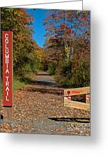 Columbia Trail Entrance Greeting Card