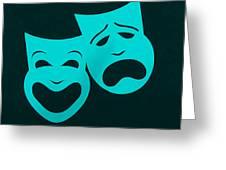 Comedy N Tragedy Aquamarine Greeting Card