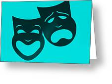Comedy N Tragedy Turquoise Greeting Card