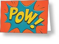 Comic Pow Greeting Card