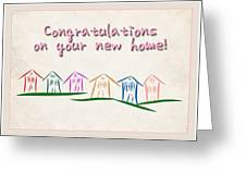 Congratulations New Home Greeting Card Greeting Card