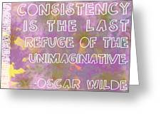 Consistency Greeting Card by Abbey Hughes