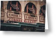 Corner Market Pikes Place Market Greeting Card