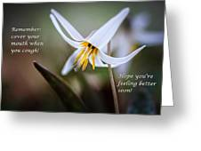 Cover Your Mouth Get Well Card Greeting Card