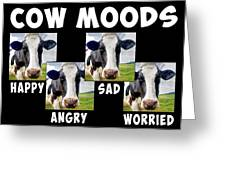 Cow Moods Greeting Card