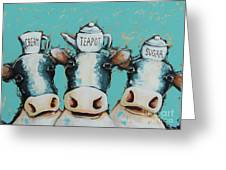 Cows For Tea Greeting Card