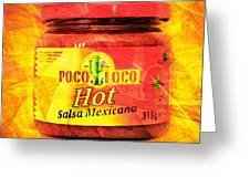 Crazy Chicken Poco Loco Hot Salsa Mexicana 20160213 Square Greeting Card