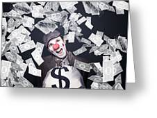 Crazy Clown Excited To Hold A Bag Of Money Greeting Card