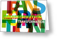 Creative Title - Transformation Greeting Card