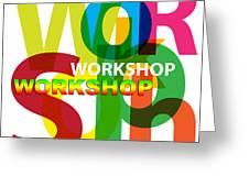 Creative Title - Workshop Greeting Card