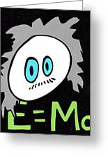 Cronkle Einstein Greeting Card by Jera Sky