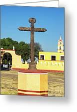 Cross In Cholula, Mexico Greeting Card