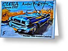 Cuba Antique Auto 1956 Catalina Greeting Card