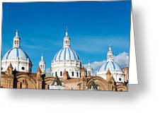 Cuenca Cathedral Domes Greeting Card