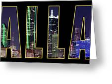 Dallas Letter Skyline 013018 Greeting Card