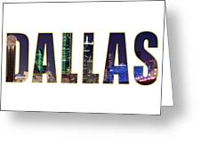 Dallas Letters Transparency 013018 Greeting Card