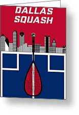 Dallas Squash T-shirt-1 Greeting Card