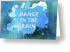 Dance In The Rain Cool Blue Greeting Card