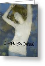 Dance Quote Greeting Card