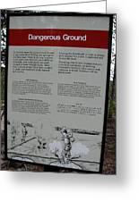 Dangerous Ground Greeting Card