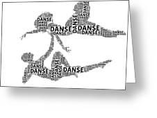 Danse Greeting Card