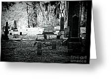 Dark As The Grave Greeting Card