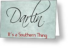 Darlin Greeting Card