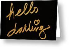 Darling Bella I Greeting Card