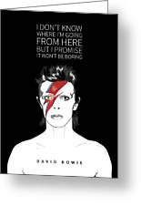 David Bowie Quote Greeting Card