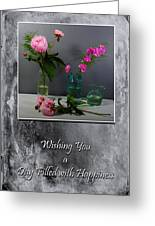 Day Filled With Happiness Greeting Card