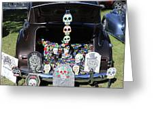 Day Of The Dead Classic Car Trunk Display  Greeting Card