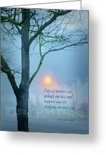 Days Of Darkness Greeting Card