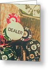 Dealers House Edge Greeting Card
