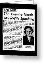 Dear Abby Country Needs More Wife Spanking Greeting Card