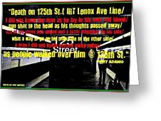 Death On 125th St. Irt Lenox Ave Line Greeting Card
