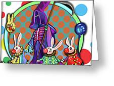 Death Takes His Bunny Friends To The Circus Greeting Card