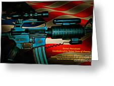 Defender Of Freedom - 2nd Ammendment Greeting Card