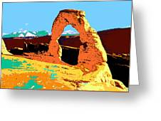 Delicate Arch Utah - Pop Art Greeting Card