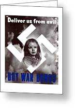 Deliver Us From Evil Greeting Card