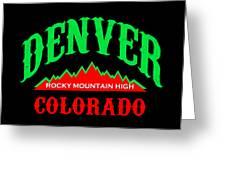 Denver Colorado Rocky Mountain Design Greeting Card