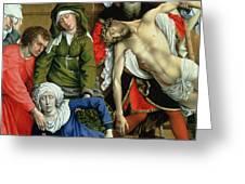 Descent From The Cross Greeting Card by Rogier van der Weyden