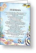 Desiderata 10 Greeting Card