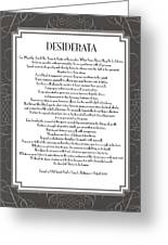 Desiderata 5 Greeting Card