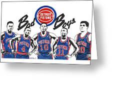 Detroit Bad Boys Pistons Greeting Card