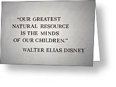 Disney World Our Greatest Natural Resource Signage Greeting Card