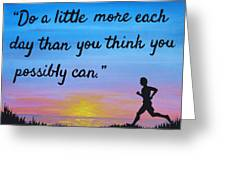 Do A Little More 18x24 Inspirational Art Greeting Card