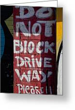 Do Not Block Driveway Greeting Card