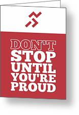 Dont Stop Until Youre Proud Life Motivational Quotes Poster